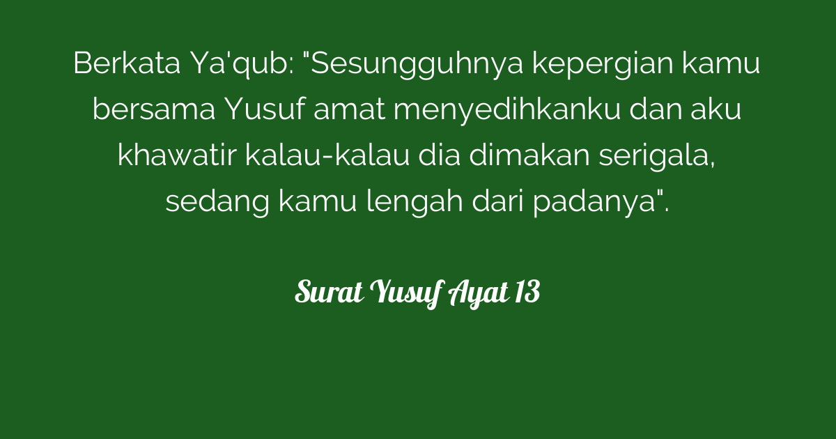 Surat Yusuf Ayat 13 Tafsirqcom