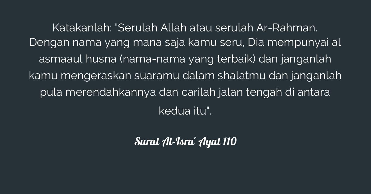 Surat Al Isra Ayat 110 Tafsirq Com