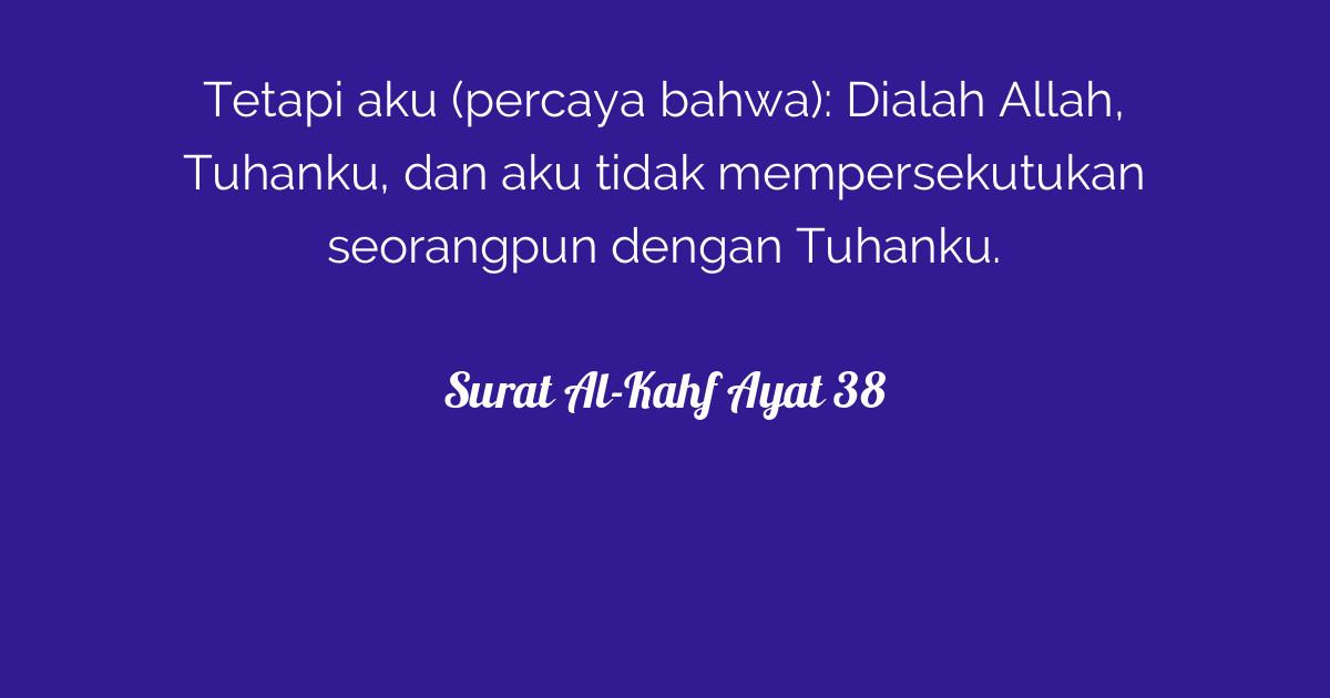Surat Al Kahf Ayat 38 Tafsirqcom