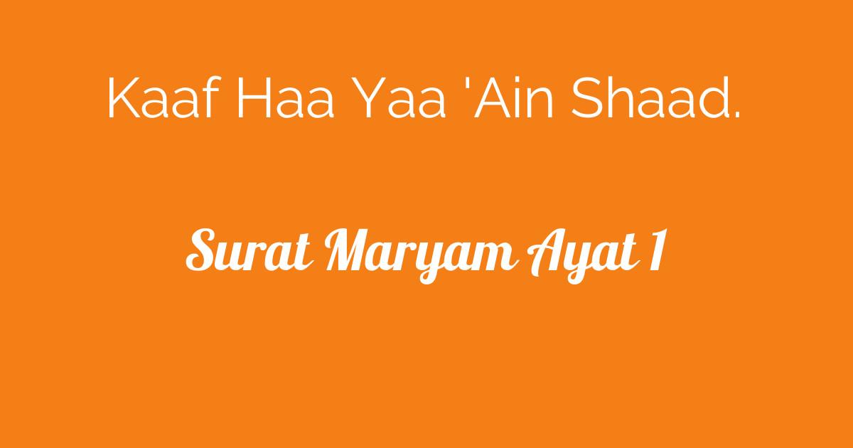 Surat Maryam Ayat 1 Tafsirqcom
