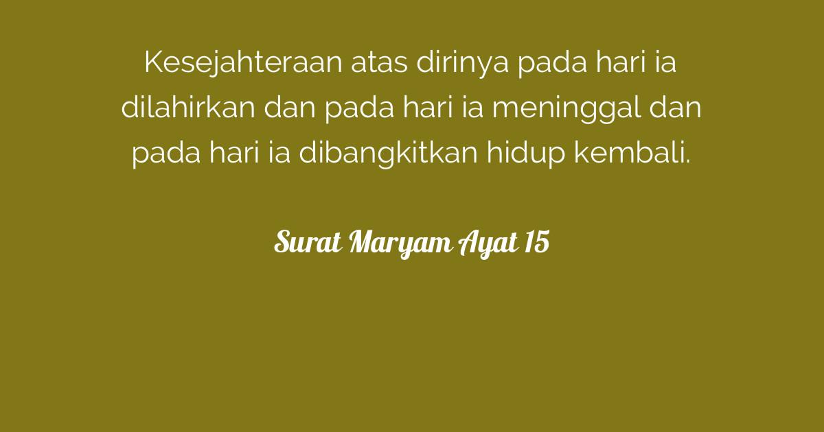 Surat Maryam Ayat 15 Tafsirqcom