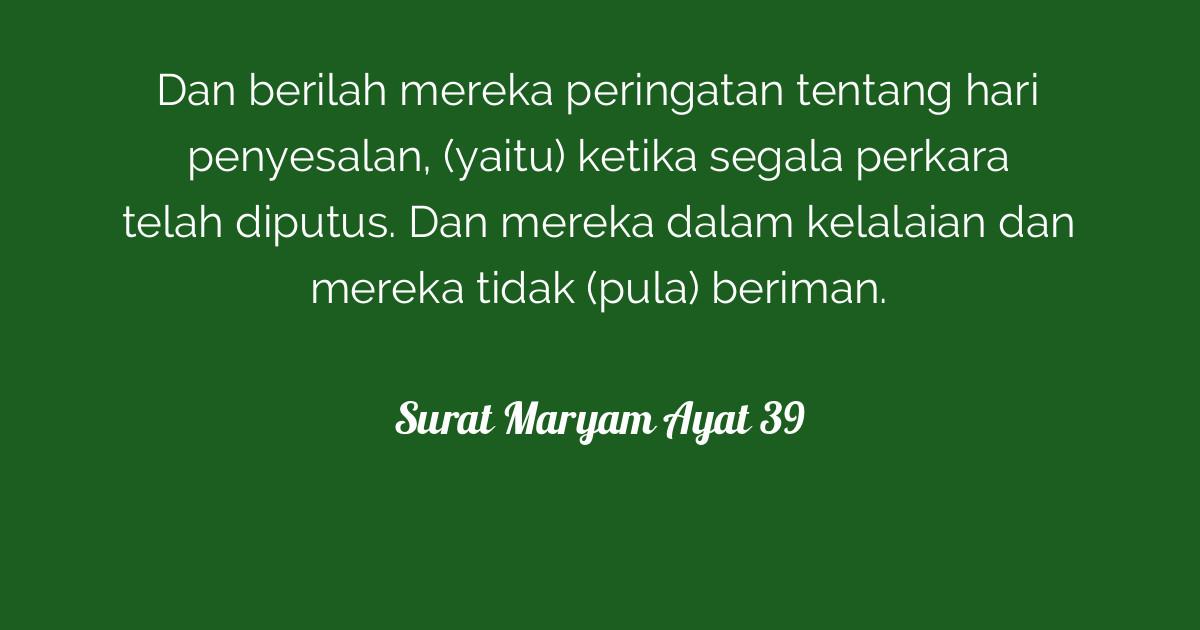 Surat Maryam Ayat 39 Tafsirqcom