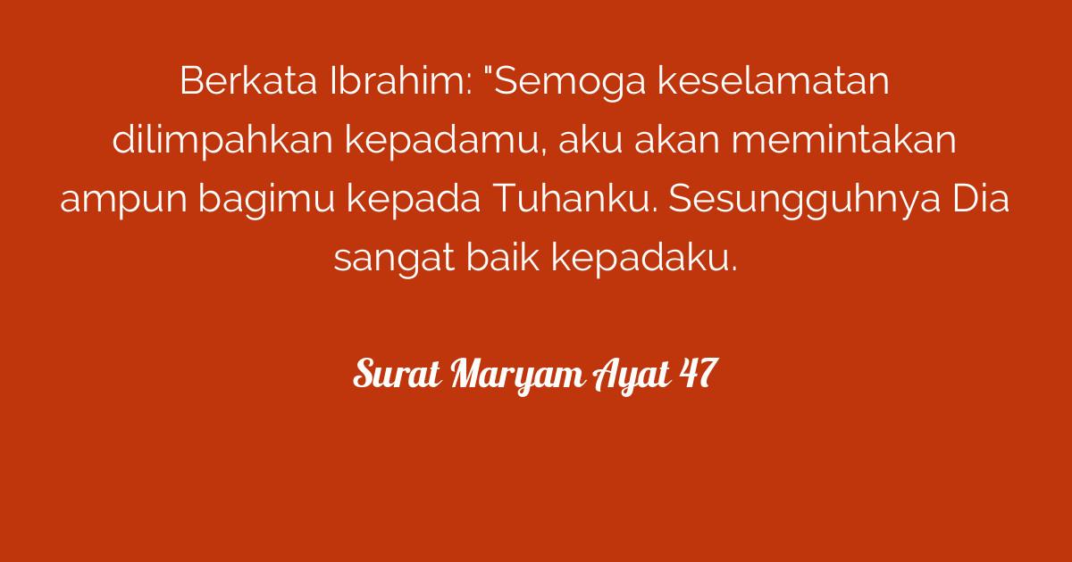 Surat Maryam Ayat 47 Tafsirqcom