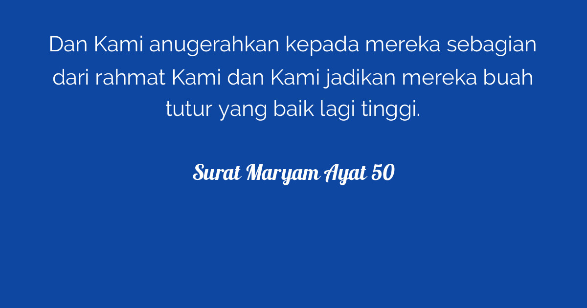 Surat Maryam Ayat 50 Tafsirqcom
