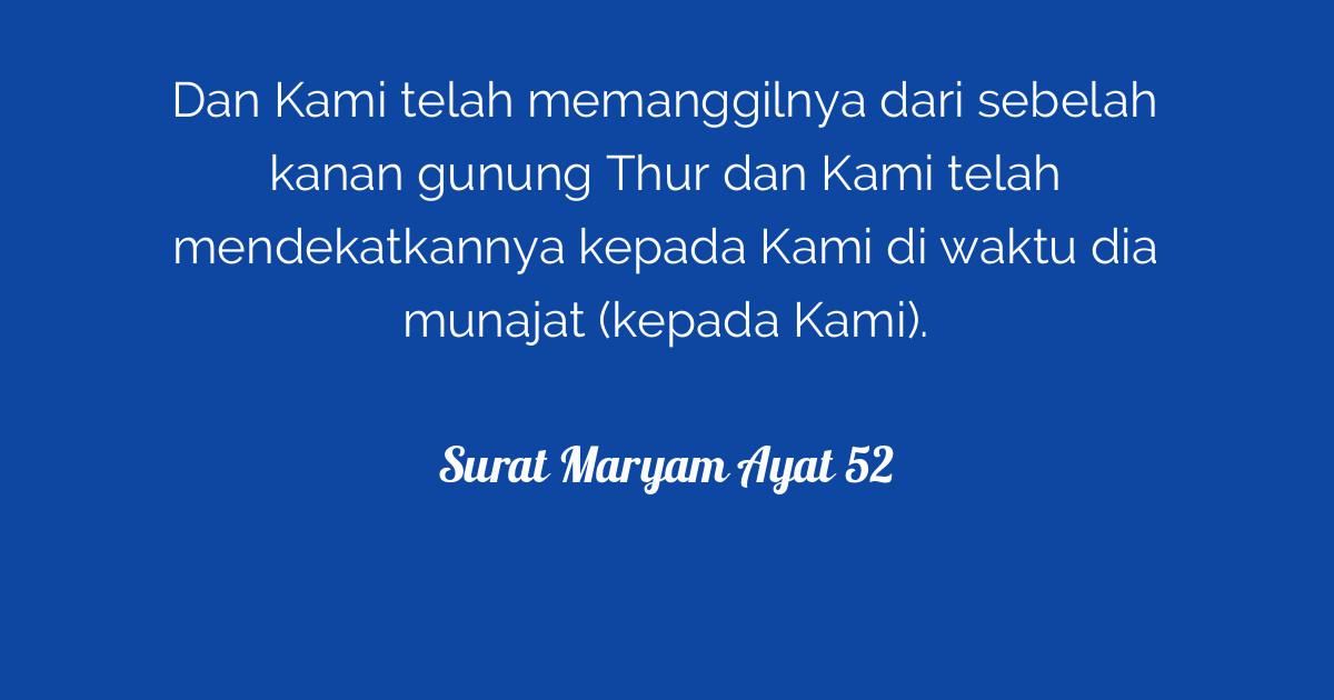 Surat Maryam Ayat 52 Tafsirqcom