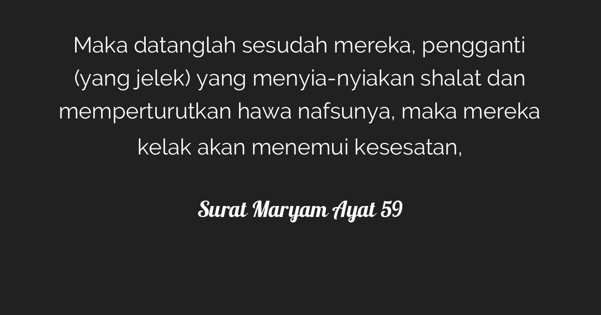Surat Maryam Ayat 59 Tafsirqcom