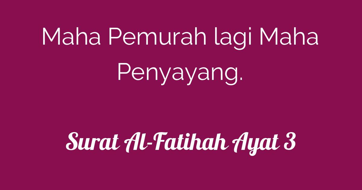 Surat Al Fatihah Ayat 3 Tafsirqcom
