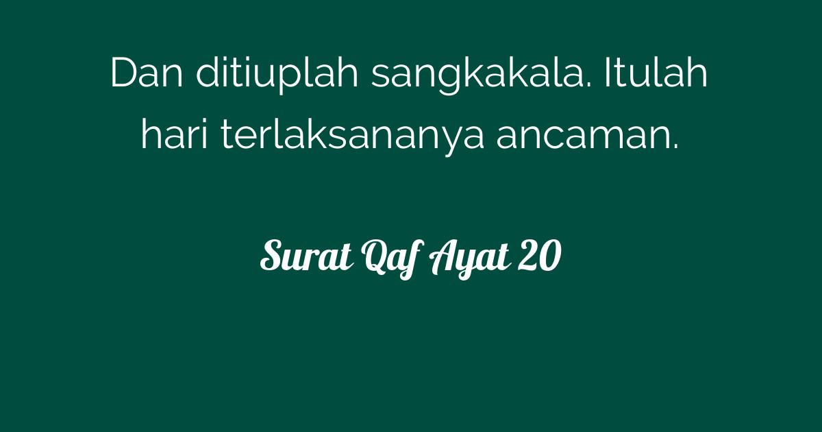 Surat Qaf Ayat 20 Tafsirqcom