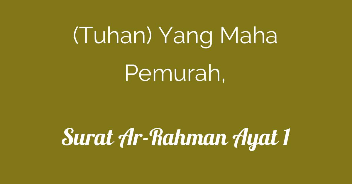 Surat Ar Rahman Ayat 1 Tafsirqcom