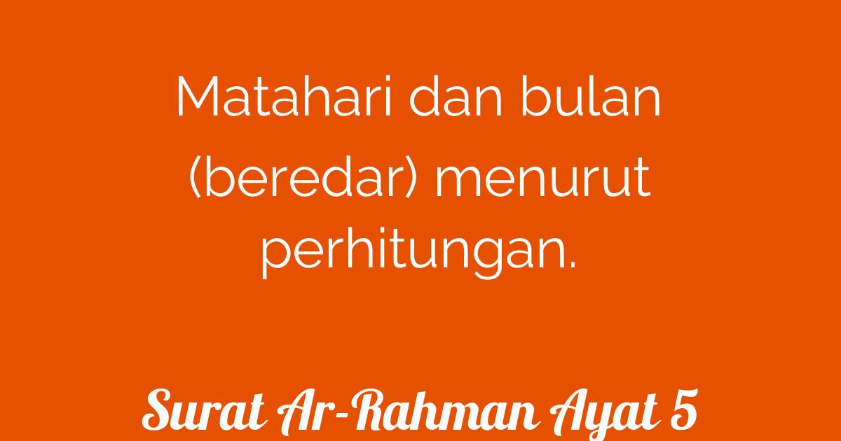 Surat Ar Rahman Ayat 5 Tafsirq Com