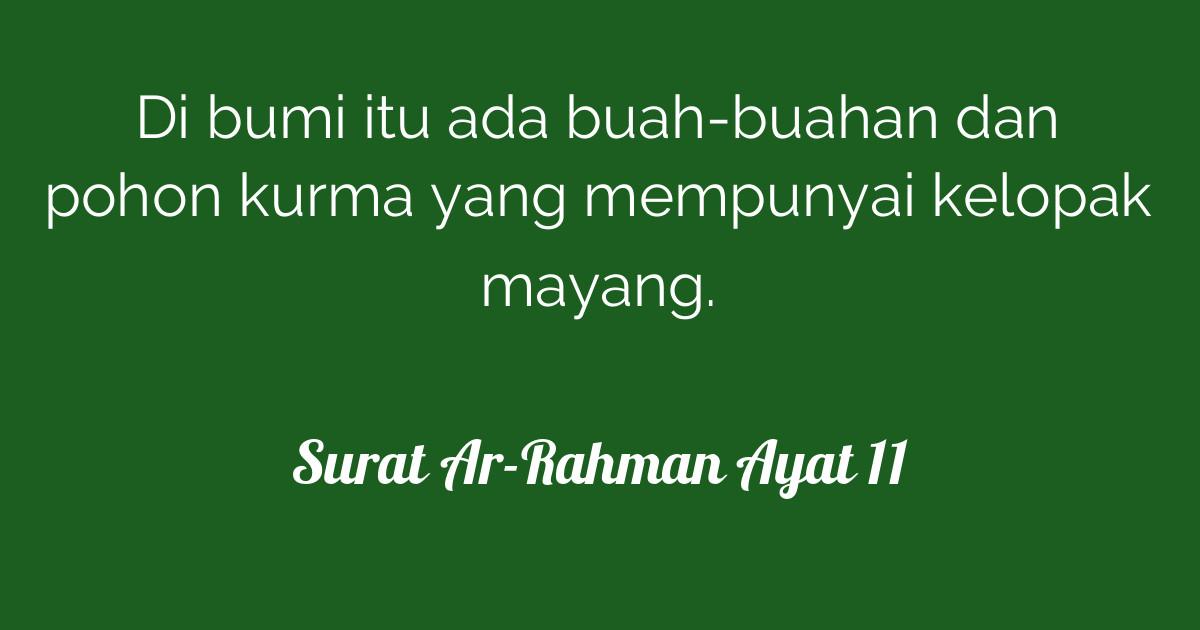 Surat Ar Rahman Ayat 11 Tafsirqcom