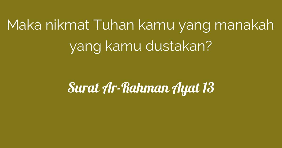 Surat Ar Rahman Ayat 13 Tafsirq Com