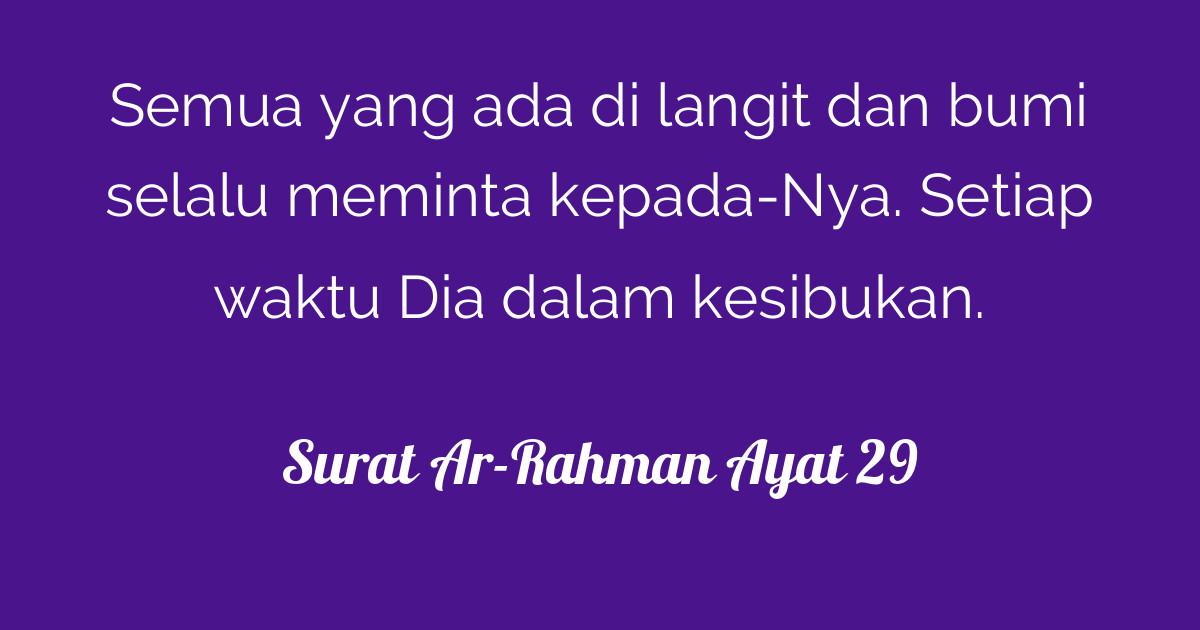 Surat Ar Rahman Ayat 29 Tafsirqcom