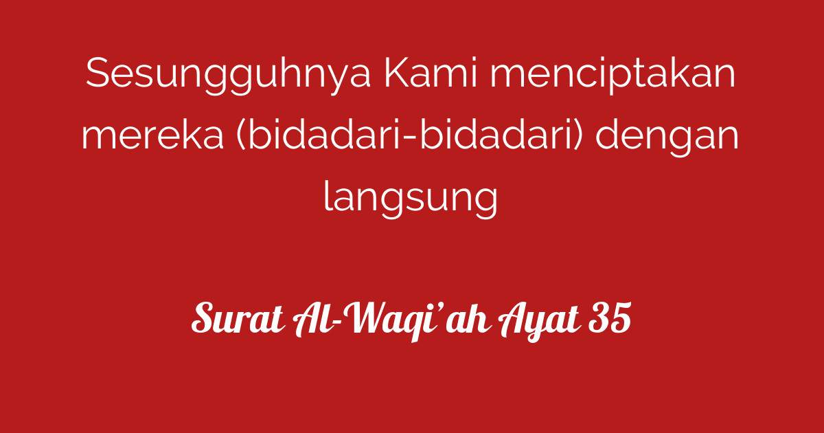 Surat Al Waqiah Ayat 35 Tafsirqcom