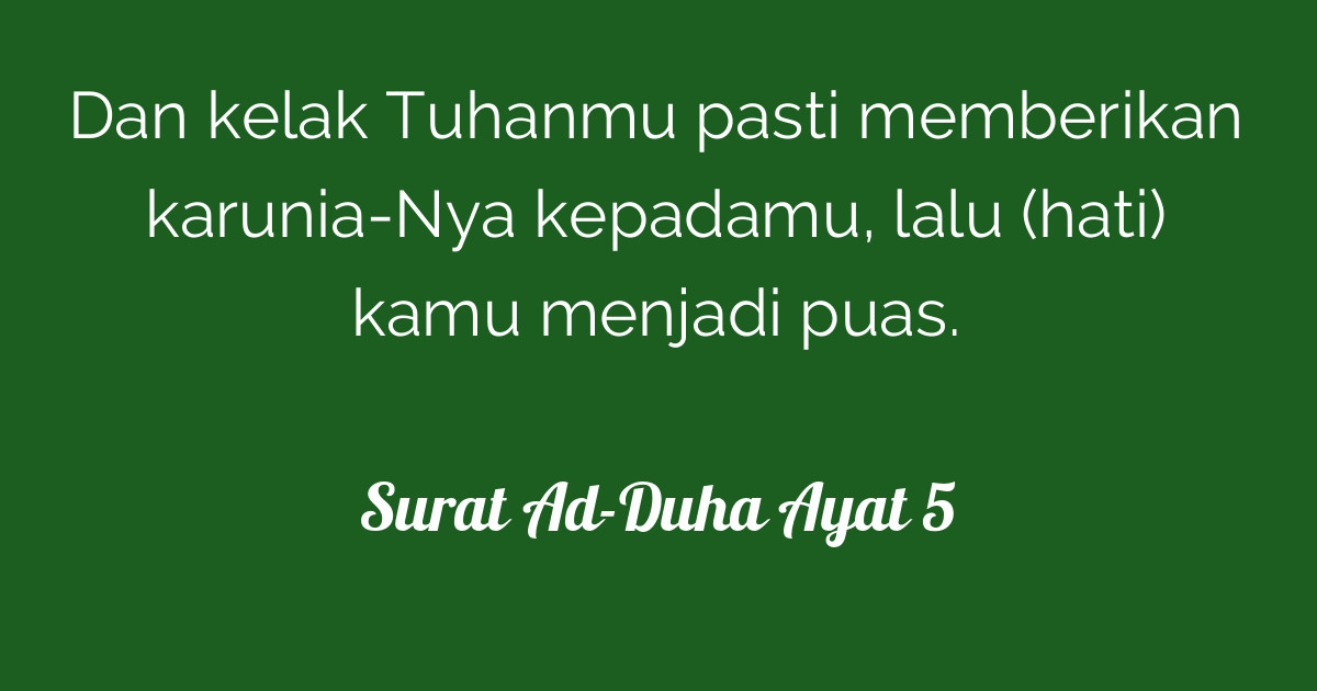 Gambar Surat Ad Duha Ayat 5 Tafsirq Al Quran Bacaan Dhuha