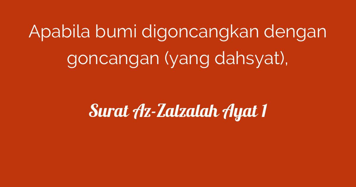 Surat Az Zalzalah Ayat 1 Tafsirqcom