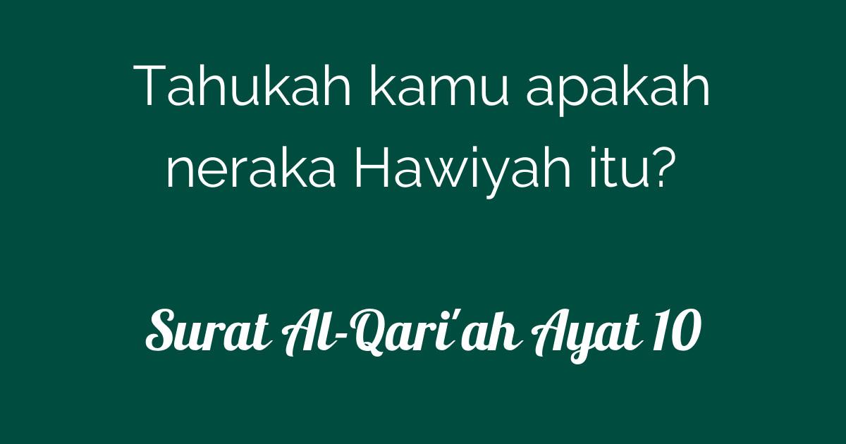 Surat Al Qariah Ayat 10 Tafsirqcom