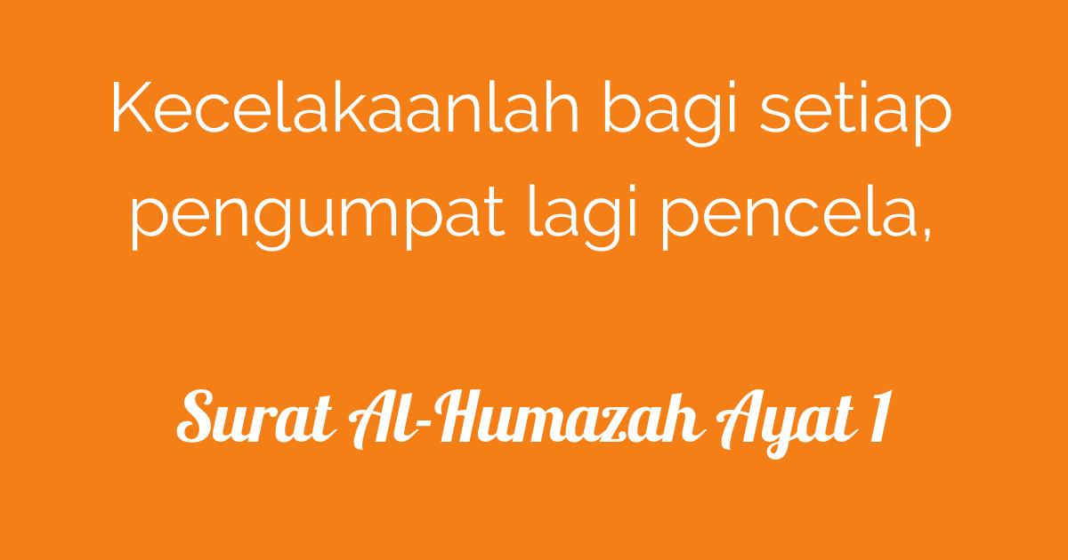 Surat Al Humazah Ayat 1 Tafsirqcom