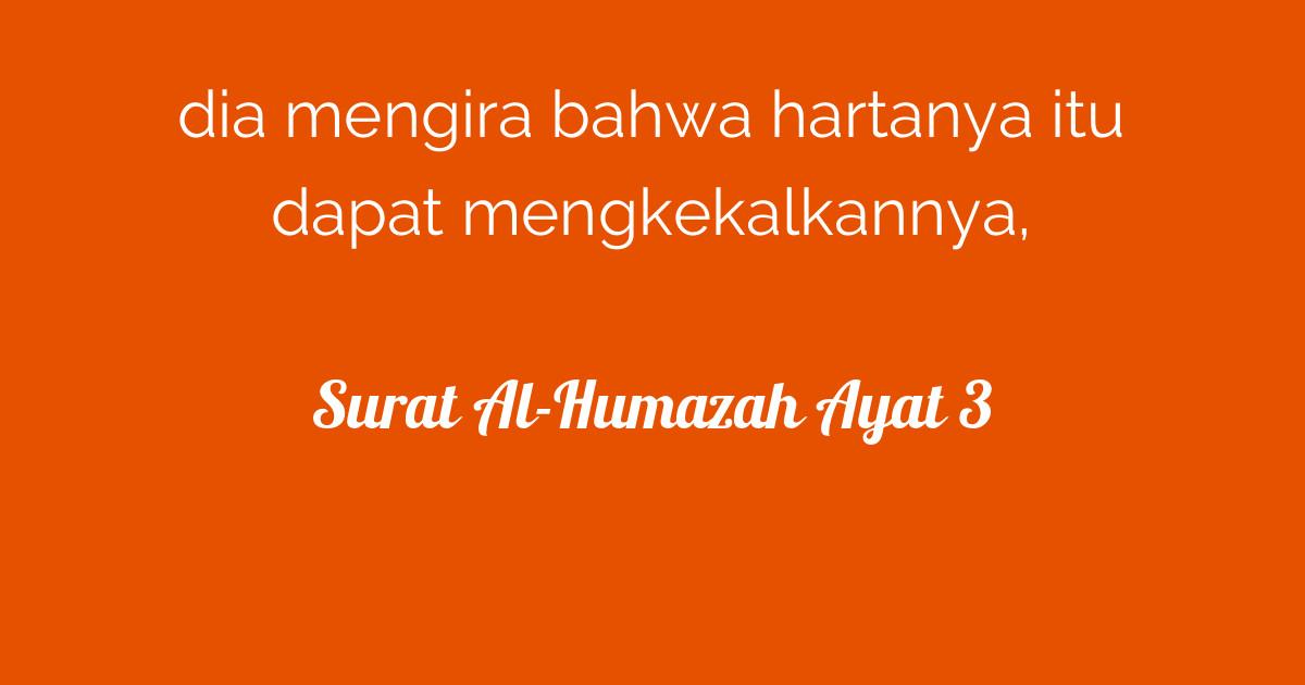 Surat Al Humazah Ayat 3 Tafsirqcom