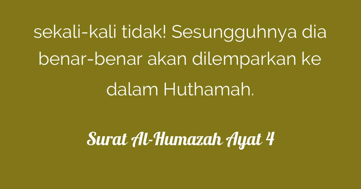 Surat Al Humazah Ayat 4 Tafsirqcom