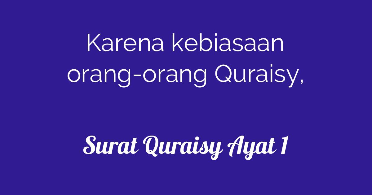 Surat Quraisy Ayat 1 Tafsirqcom