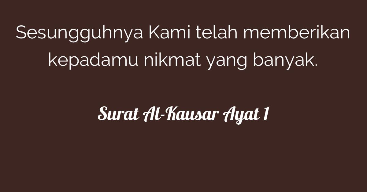 Surat Al Kausar Ayat 1 Tafsirqcom