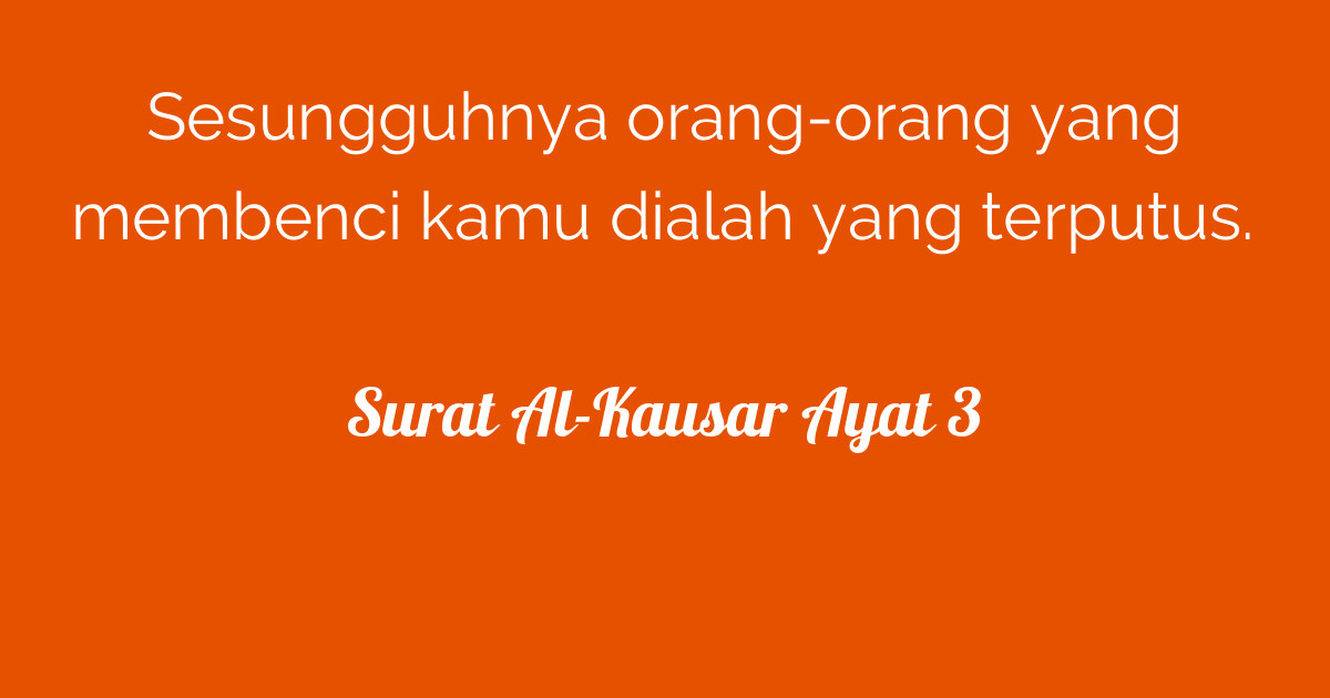 Surat Al Kausar Ayat 3 Tafsirqcom