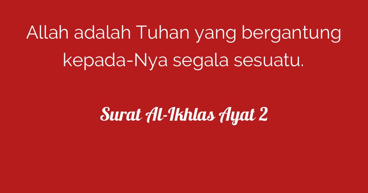 Surat Al Ikhlas Ayat 2 Tafsirqcom