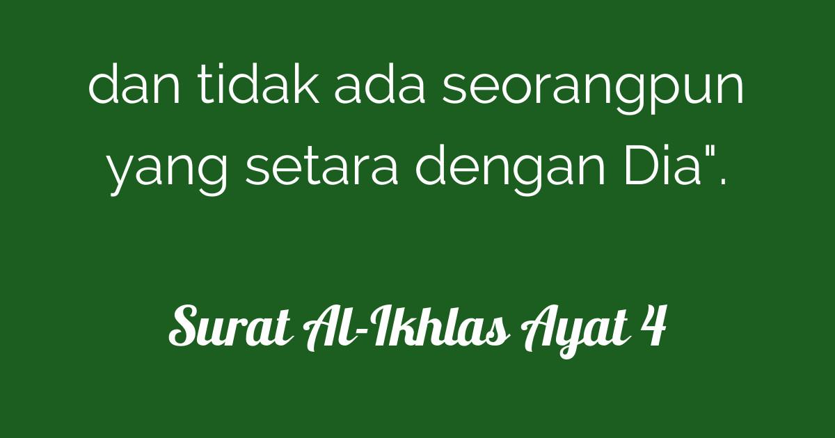 Surat Al Ikhlas Ayat 4 Tafsirqcom