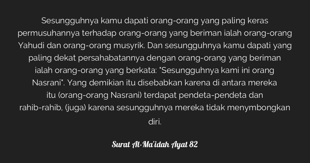 Surat Al Maidah Ayat 82 Tafsirqcom