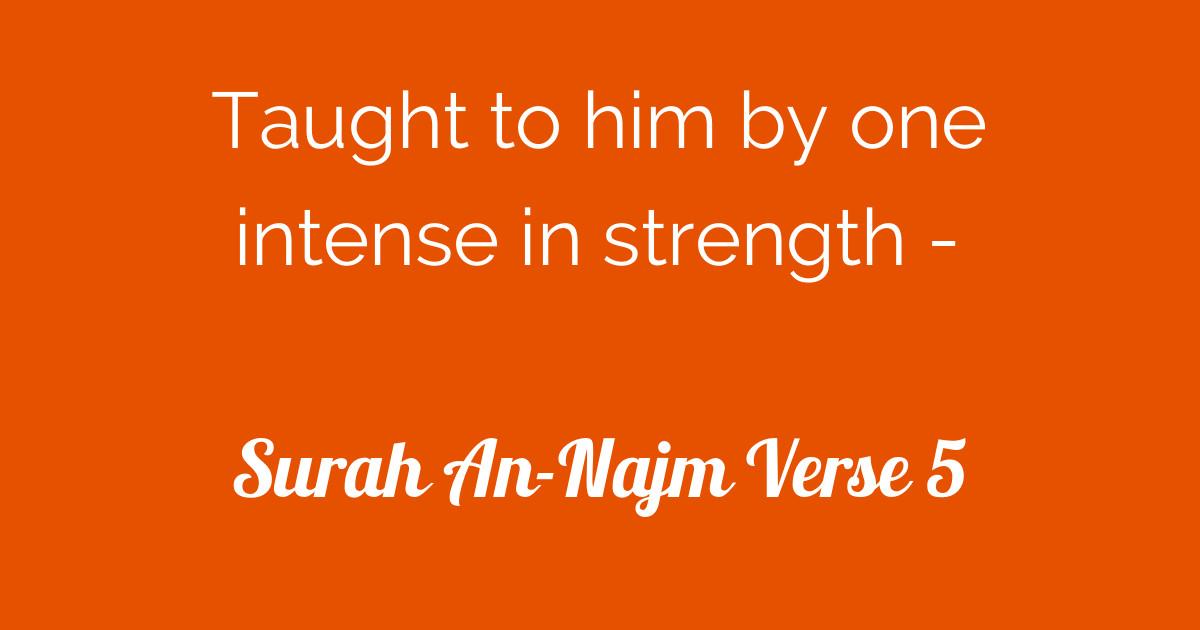 Surah An-Najm Verse 5 | Tafsirq com